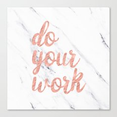 Do Your Work Text - Typography Quote Canvas Print