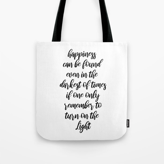 Happiness can be found Tote Bag