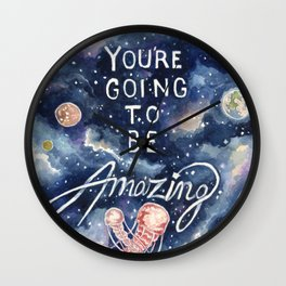 you're going to be amazing Wall Clock