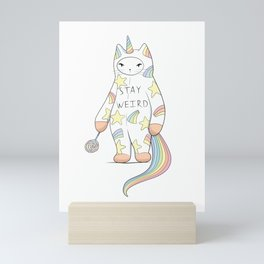 Stay Weird! With Love From Unicorn Cat Mini Art Print
