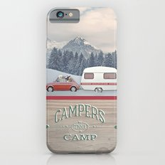 CAMPERS GONNA CAMP iPhone 6 Slim Case
