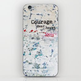 courage, dear heart iPhone Skin