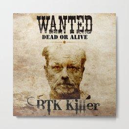 Btk Killer Metal Print