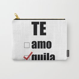 Te quila Carry-All Pouch