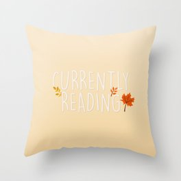 Currently Reading - Butter Throw Pillow