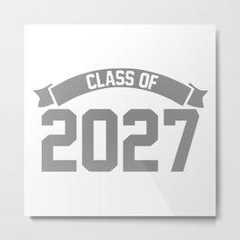 Class of 2027 Novelty High School Elementary Metal Print