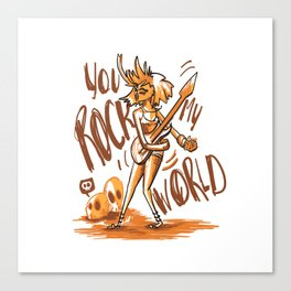 You Rock My World! Canvas Print