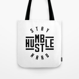 Stay Humble Hustle Hard v2 Tote Bag