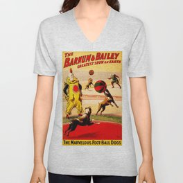 19th Century Barnum & Bailey Circus Marvelous Football Dogs Act Poster Unisex V-Neck