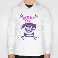 booty Hoodies featuring ((( BOOTY CALL ))) by FABIO MIGGIANO_H13