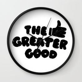 The Greater Good Wall Clock