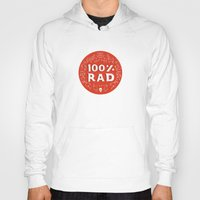 the 100 Hoodies featuring 100% Rad by Chase Kunz
