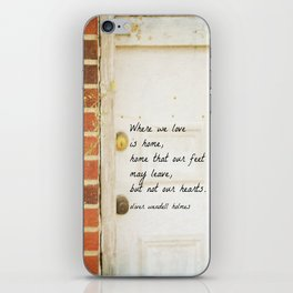Home Quote Oliver Wendell Holmes iPhone Skin