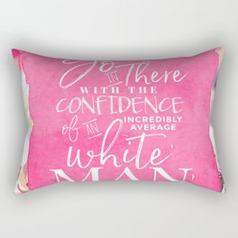 CONFIDENTLY AVERAGE Rectangular Pillow