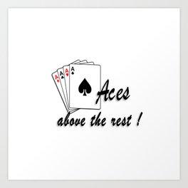 Aces Above the Rest Art Print