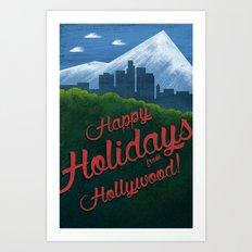 Happy Holidays from Hollywood! Art Print