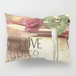 True love stories never end Pillow Sham