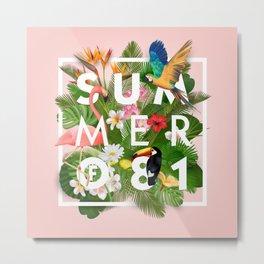 SUMMER of 81 Metal Print