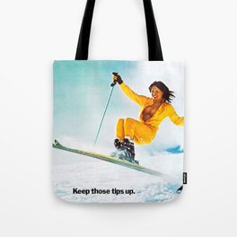 Keep it up, Ski Girl Tote Bag