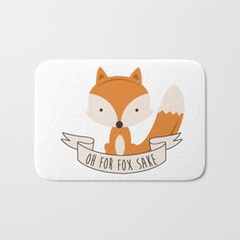 Oh for fox sake Bath Mat