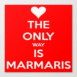 The Only Way Is Marmaris Canvas Print