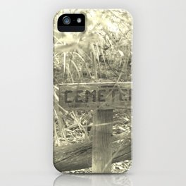 Cemetery Sign iPhone Case