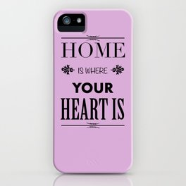 Home is where - pink iPhone Case