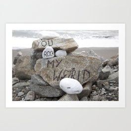 You rock my world Art Print