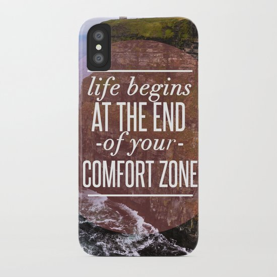 The End Of Your Comfort Zone iPhone Case
