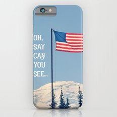 Oh Say Can You See iPhone 6s Slim Case