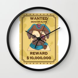 Sweet Pug Pirates Wanted Dead Or Alive Wall Clock