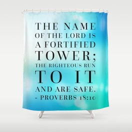 Proverbs 18:10 Bible Quote Shower Curtain