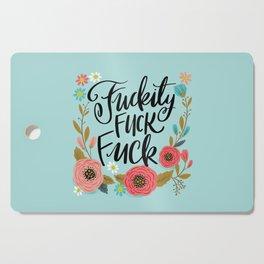 Pretty Swe*ry: Fuckity Fuck Fuck Cutting Board
