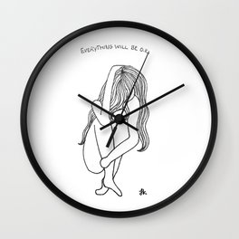 Everything Will Be O.K. Wall Clock
