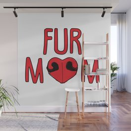 Fur Mom Wall Mural