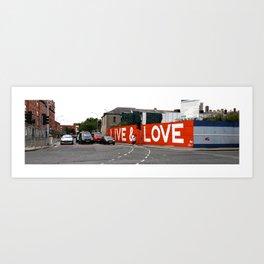 live & love Art Print