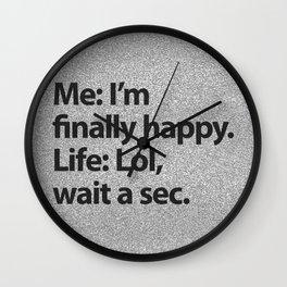 I'm finally happy Wall Clock