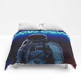 Slow Down Comforters