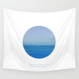 Sometimes in the waves of change we find our true direction Wall Tapestry