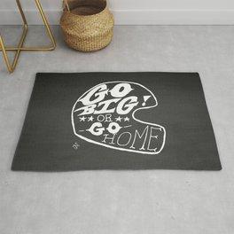 Go Big or Go Home Rug