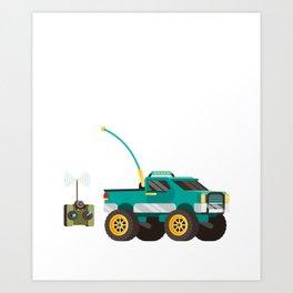 Id Rather Be R C Car Racing RC Trucks Buggies Radio Control Art Print