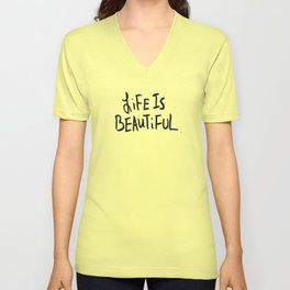 Life is Beautiful (white) Unisex V-Neck