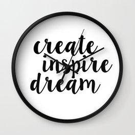 create inspire dream Wall Clock