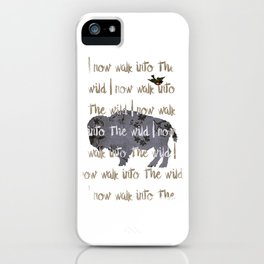 Walk into the Wild iPhone Case