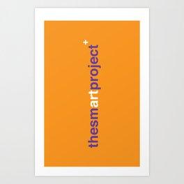 The Smart Project Art Print