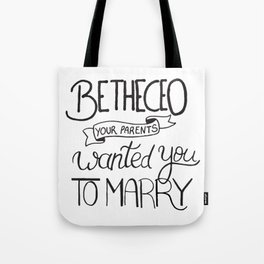 Be the CEO your parents wanted you to marry - girl power quote, feminist motivation Tote Bag