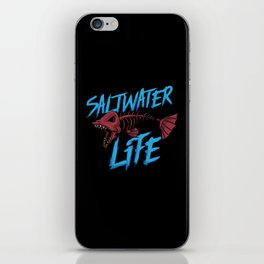 Saltwater Life Fishing Shirt For Fisherman Angler iPhone Skin