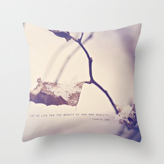 Live for the Beauty Throw Pillow