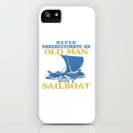 Old Man With A Sailboat iPhone Case