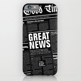 The Good Times Vol. 1, No. 1 REVERSED / Newspaper with only good news iPhone Case